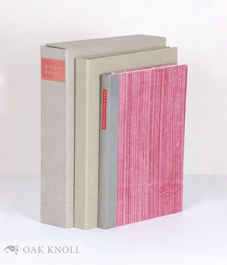 THIRTY YEARS OF BIRD & BULL A BIBLIOGRAPHY, 1958-1988. Howell J. Heaney.