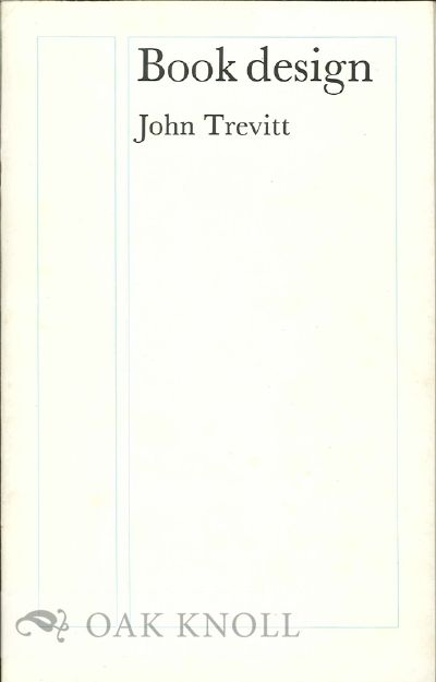 BOOK DESIGN. John Trevitt.