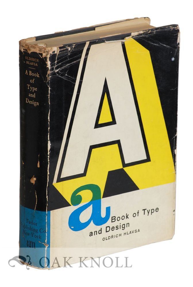 A BOOK OF TYPE AND DESIGN. Oldrich Hlavsa.