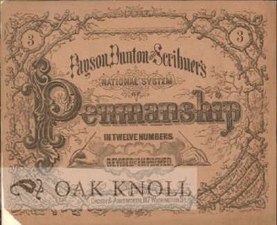 PAYSON, DUNTON AND SCRIBNER'S NATIONAL SYSTEM OF PENMANSHIP IN TWELVE NUMBERS REVISED AND IMPROVED.