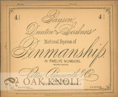 PAYSON, DUNTON AND SCRIBNER'S NATIONAL SYSTEM OF PENMANSHIP IN TWELVE NUMBERS.