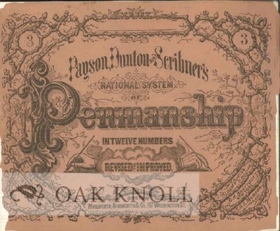 PAYSON, DUNTON AND SCRIBNER'S NATIONAL SYSTEM OF PENMANSHIP IN 12 NUMBERS.