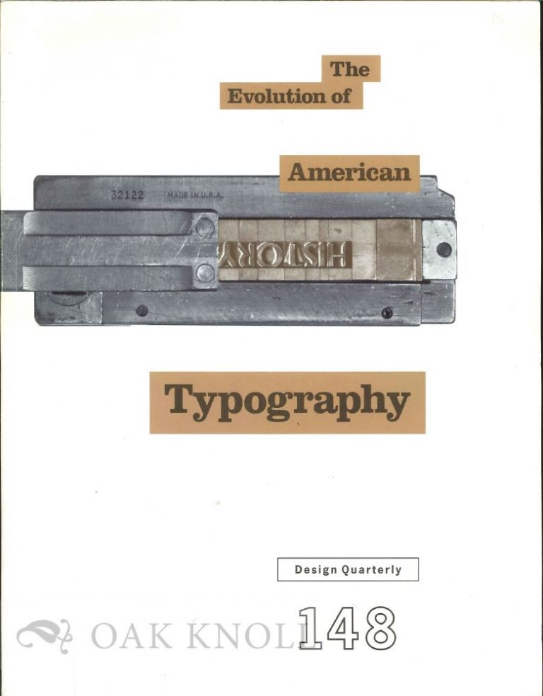 THE EVOLUTION OF AMERICAN TYPOGRAPHY. Mildred Friedman.