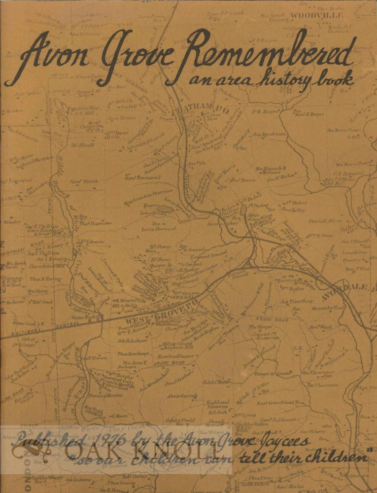 AVON GROVE REMEMBERED: AN AREA HISTORY BOOK. Geoffrey Shropshire.