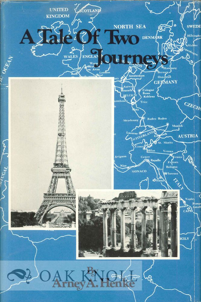 A TALE OF TWO JOURNEYS, A JOURNEY WITH CAROL, A JOURNEY WITH DAVID. Arney A. Henke.