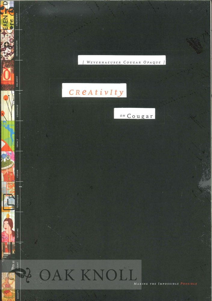 CREATIVITY ON COUGAR: WHAT'S ALL THIS BUSINESS ABOUT CREATIVITY? Weyerhauser.