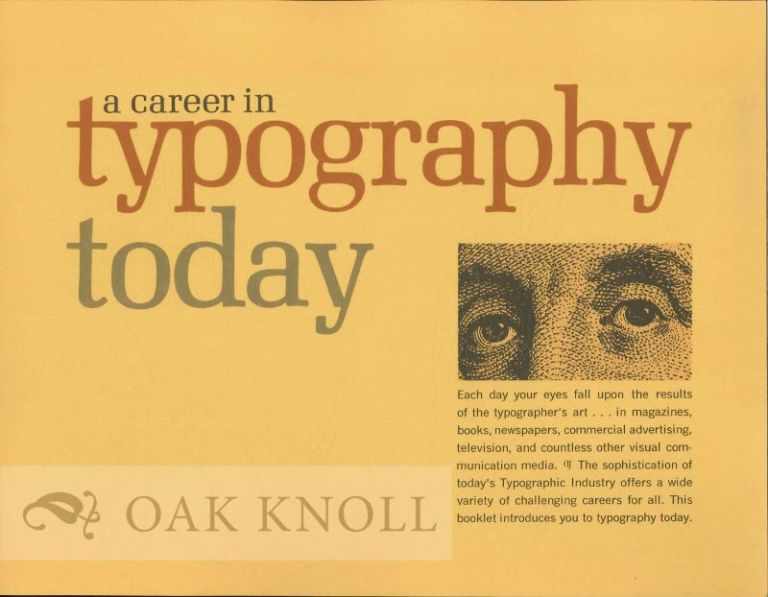 A CAREER IN TYPOGRAPHY TODAY.