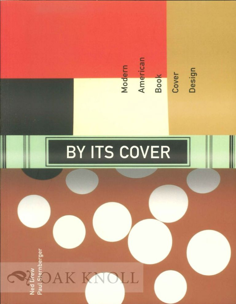 BY ITS COVER. Ned Drew, Paul Sternberger.