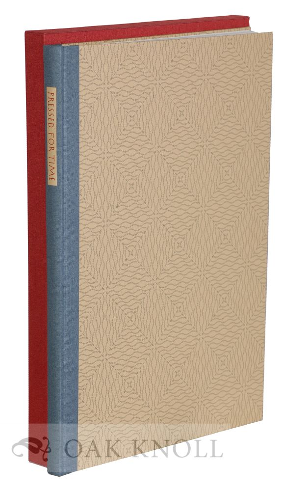 PRESSED FOR TIME: A DESCRIPTIVE BIBLIOGRAPHY OF THE WORK OF RUSSELL MARET. Nina Schneider.