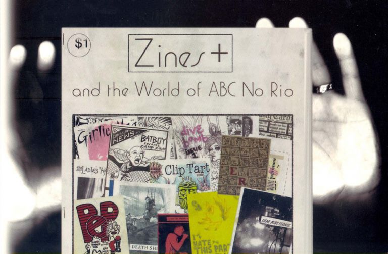 ZINES+ AND THE WORLD OF ABC NO RIO. Jason Lujan.
