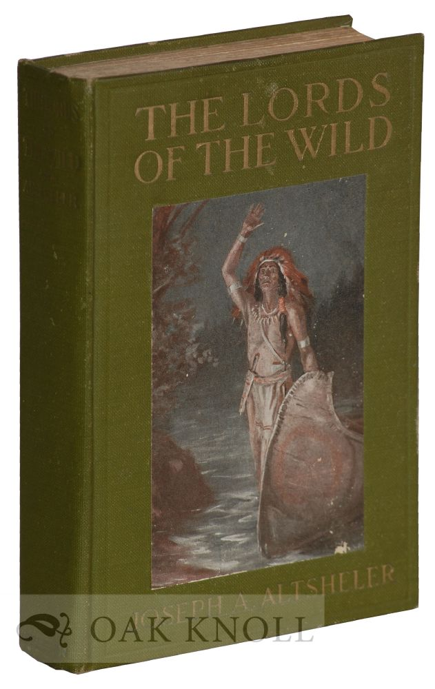The Lords of the Wild A Story of the Old New York Border