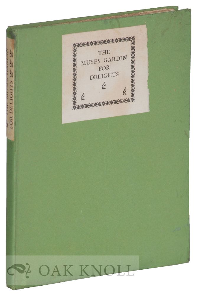 THE MUSES GARDIN FOR DELIGHTS, OR THE FIFT BOOK OF AYRES, ONELY FOR THE LUTE, THE BASE-VYOLL AND THE VOICE. Robert Jones.