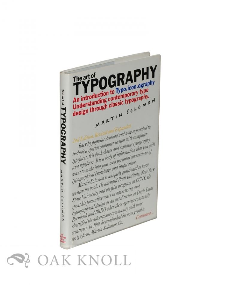 ART OF TYPOGRAPHY, AN INTRODUCTION TO TYPO.ICON.OGRAPHY. Martin Solomon.