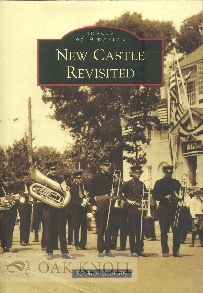 NEW CASTLE REVISITED. Michael Connolly.