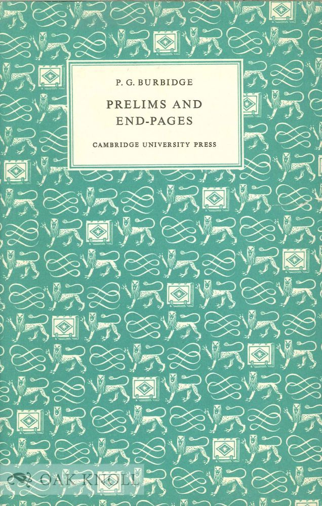 PRELIMS AND END-PAGES. P. G. Burbidge.