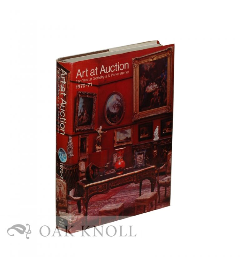 ART AT AUCTION: THE YEAR AT SOTHEBY'S & PARKE-BERNET 1970-71