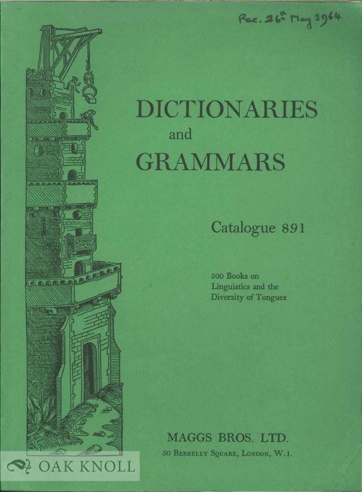 DICTIONARIES AND GRAMMARS, 500 BOOKS ON LINGUISTICS AND THE DIVERSITY OF TONGUES. 8911.