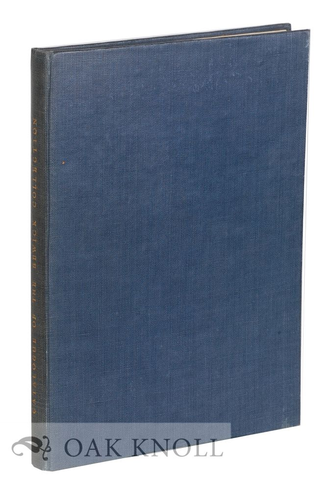CATALOGUE OF THE BEWICK COLLECTION (PEASE BEQUEST). Basil Anderton, W H. Gibson.
