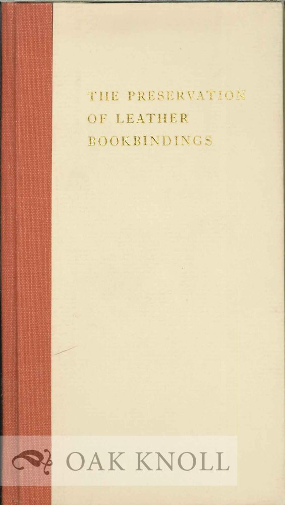 THE PRESERVATION OF LEATHER BOOKBINDINGS. H. J. Planderleith.