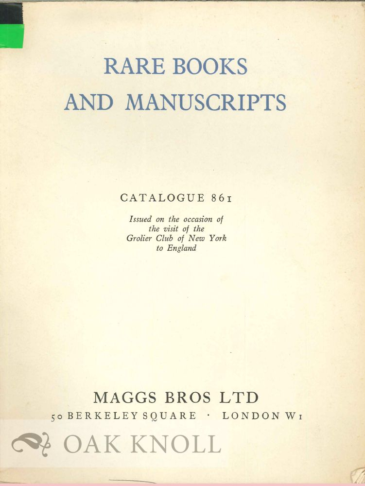 RARE BOOKS AND MANUSCRIPTS, A SELECTION OF IMPORTANT ITEMS FROM VARIOU S DEPARTMENTS. With EARLY PRESSES AND MONASTIC LIBRARIES OF NORTH-WEST EUROPE. 861.