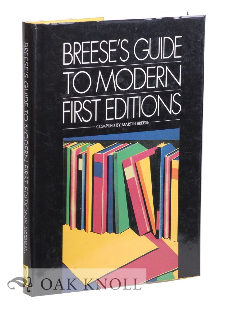 BREESE'S GUIDE TO MODERN FIRST EDITIONS. Martin Breese, compilor.