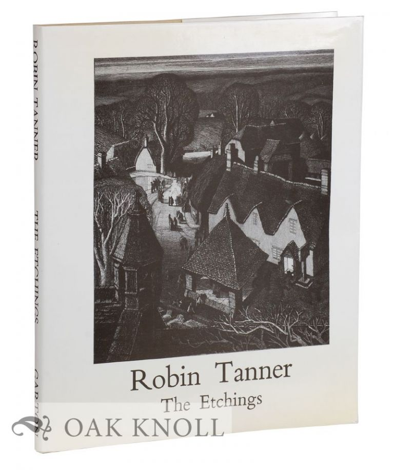 ROBIN TANNER: THE ETCHINGS.
