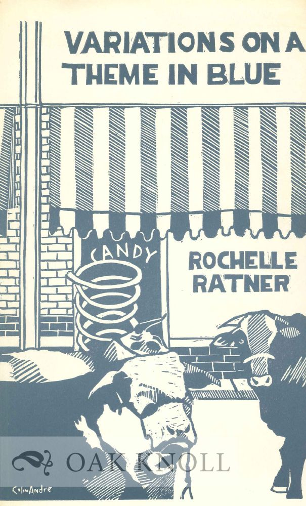 VARIATIONS ON A THEME IN BLUE. Rochelle Ratner.