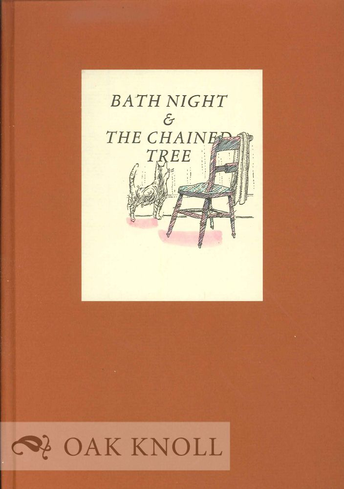 BATH NIGHT; THE CHAINED TREE. Marian Brown.