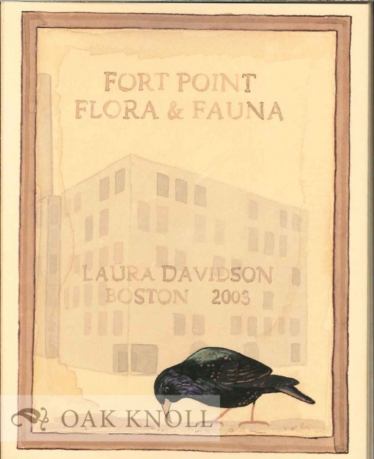 FORT POINT FLORA AND FAUNA. Laura Davidson.