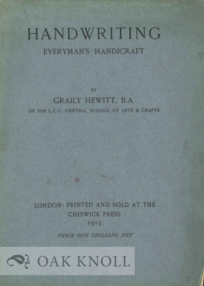 HANDWRITING: EVERYMAN'S HANDICRAFT. Graily Hewitt.