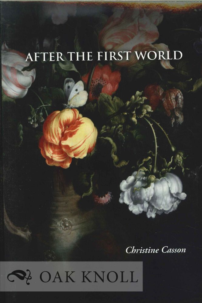 AFTER THE FIRST WORLD. Christine Casson.