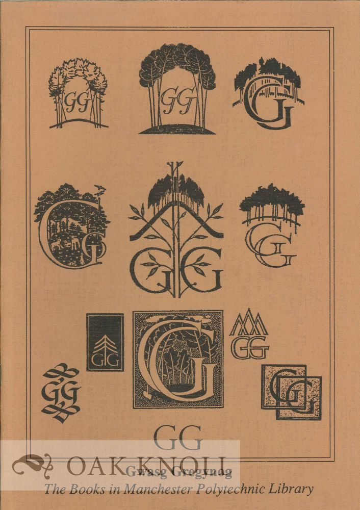 GWASG GREGYNOG: THE BOOKS IN MANCHESTER POLYTECHNIC LIBRARY. Jane Evans.