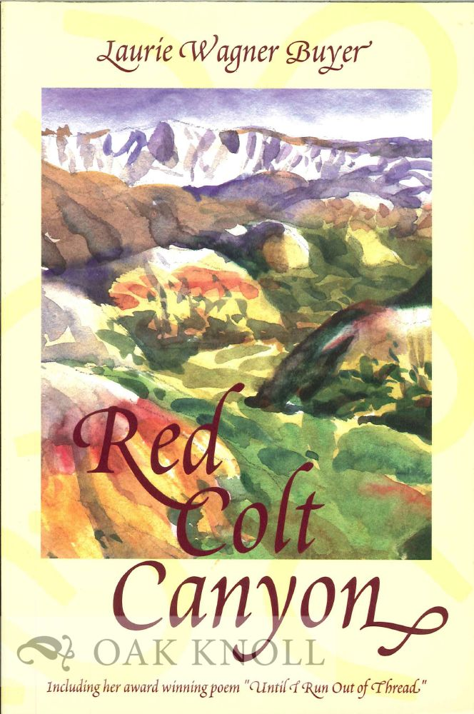 RED COLT CANYON. Laurie Wagner Buyer.