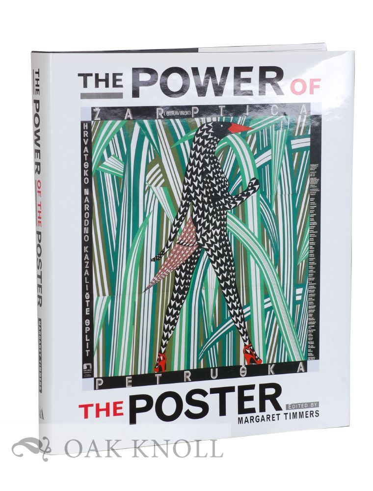 THE POWER OF THE POSTER. Margaret Timmers.