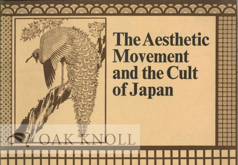 THE AESTHETIC MOVEMENT AND THE CULT IN JAPAN.