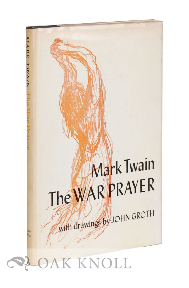 THE WAR PRAYER. Mark Twain.
