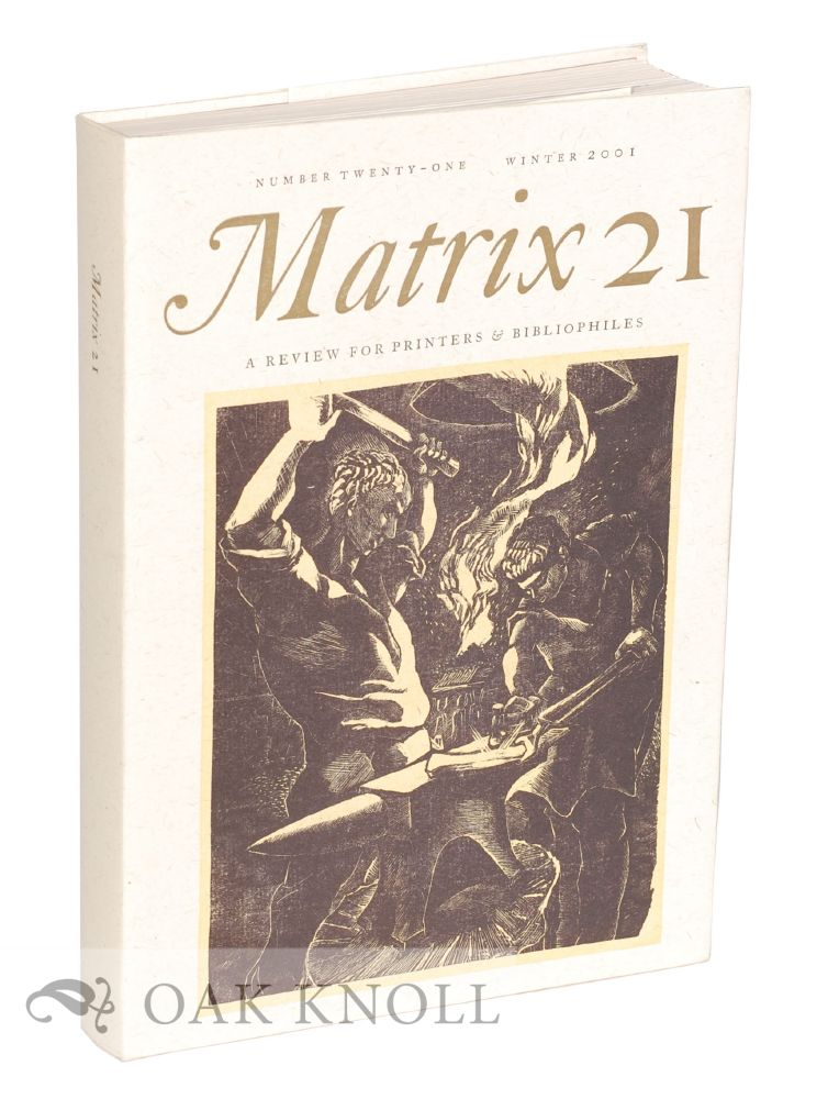 MATRIX 21, WINTER 2001, A REVIEW FOR PRINTERS AND BIBLIOPHILES.
