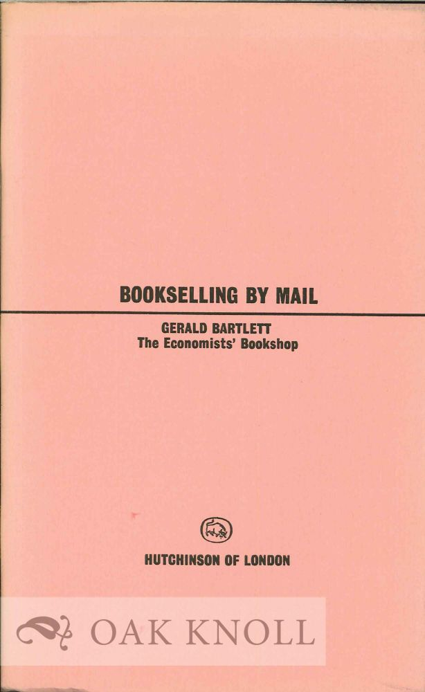 BOOKSELLING BY MAIL. Gerald Bartlett.