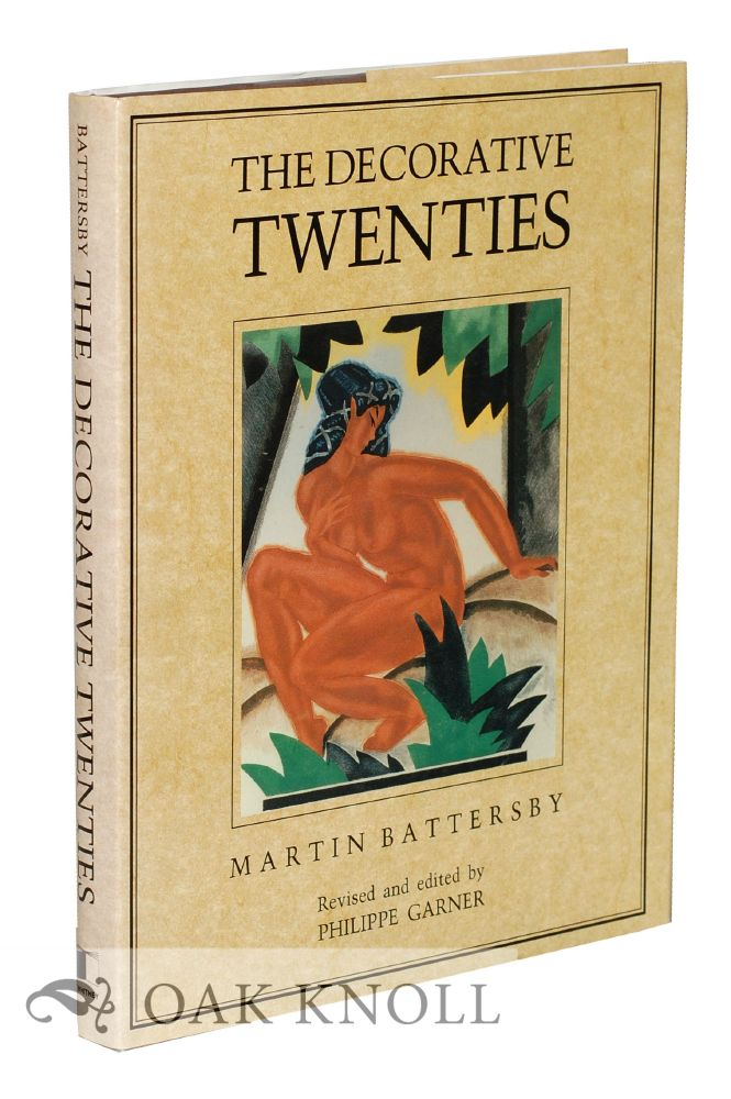 THE DECORATIVE TWENTIES. Martin Battersby.