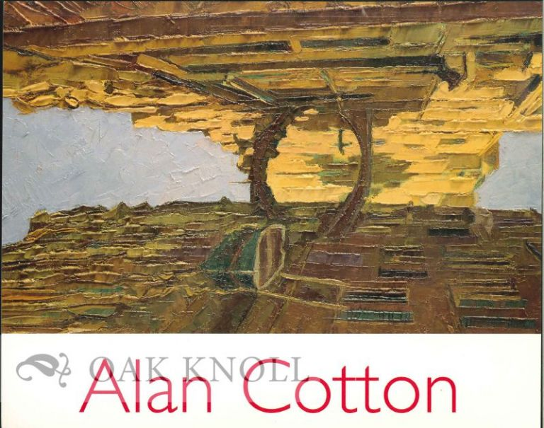 ALAN COTTON: NEW PAINTINGS ANNUAL EXHIBITION 1996.