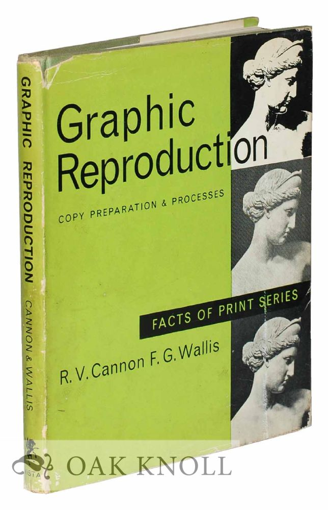 GRAPHIC REPRODUCTION. R. V. Cannon, F G. Wallis.