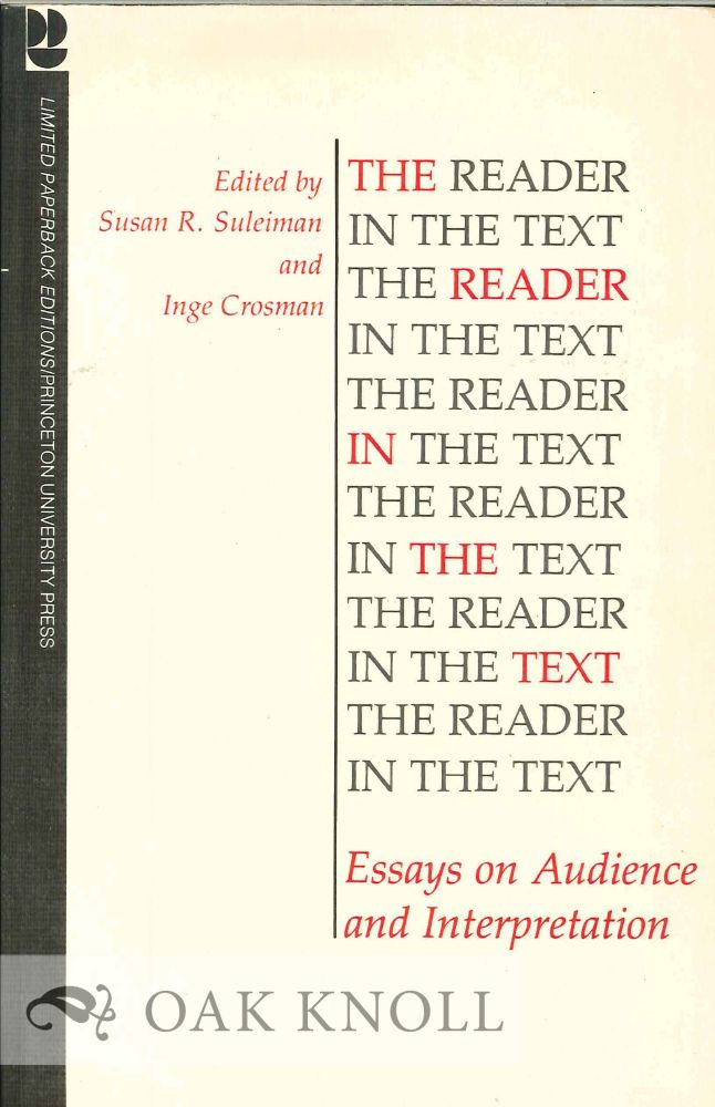 the reader in the text essays on audience and interpretation Types of academic essays all four main types of academic essays serve a unique purpose however, some might share a similar structure with that being said, the four academic essay types are narrative, descriptive, expository, and persuasive.