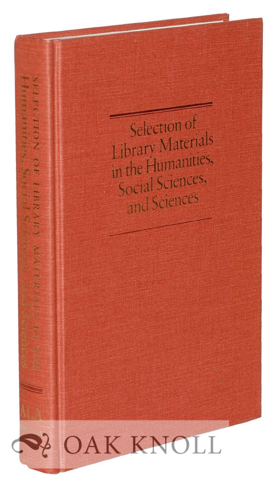 SELECTION OF LIBRARY MATERIALS IN THE HUMANITIES, SOCIAL SCIENCES, AND SCIENCES. Patricia McClung.