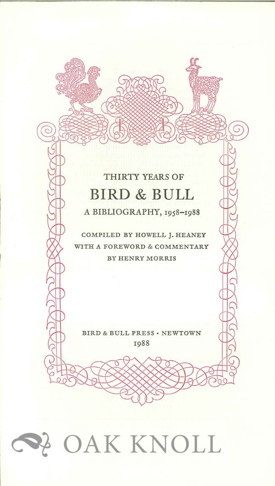 PROSPECTUS FOR THIRTY YEARS OF BIRD & BULL: A BIBLIOGRAPHY 1958-1988.
