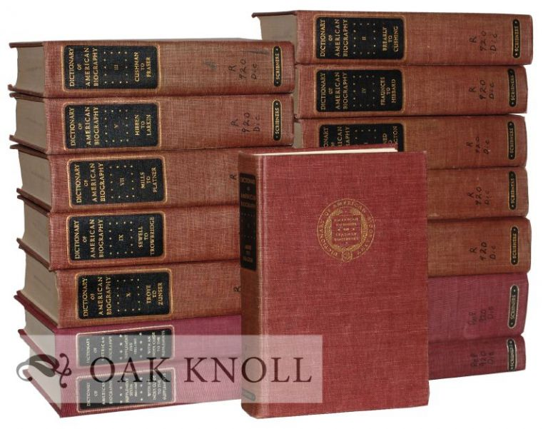 DICTIONARY OF AMERICAN BIOGRAPHY. With SUPPLEMENTS 1-7.