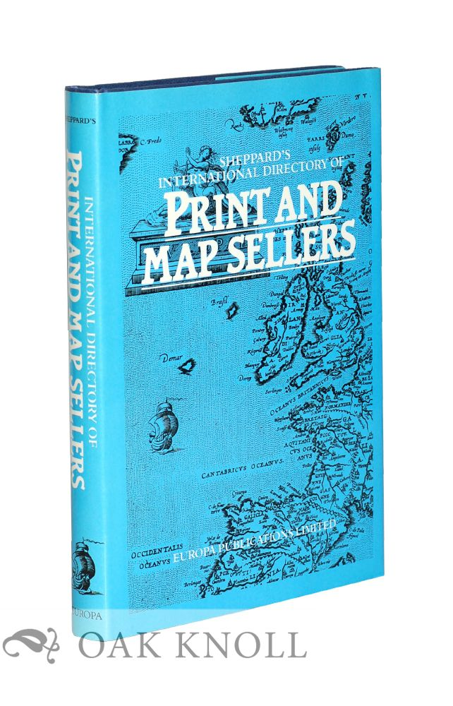 SHEPPARD'S INTERNATIONAL DIRECTORY OF PRINT AND MAP SELLERS.
