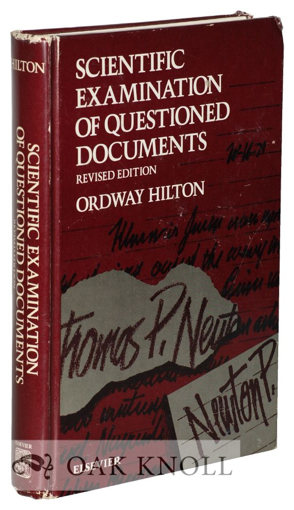 SCIENTIFIC EXAMINATION OF QUESTIONED DOCUMENTS. Ordway Hilton.