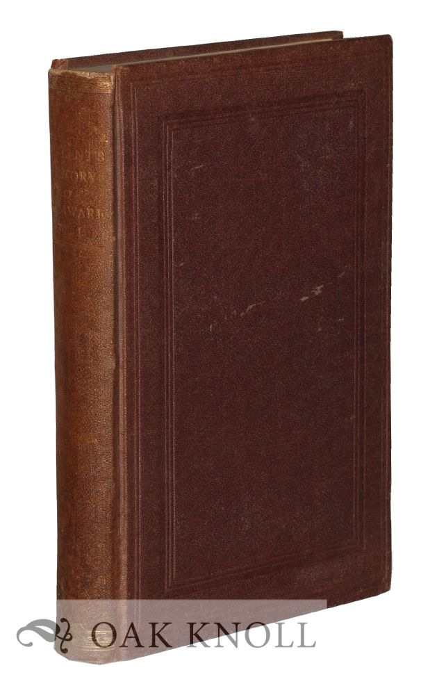 A HISTORY OF THE STATE OF DELAWARE, FROM ITS FIRST SETTLEMENT UNTIL THE PRESENT TIME, CONTAINING A FULL ACCOUNT OF THE FIRST DUTCH AND SWEDISH SETTLEMENTS, WITH A DESCRIPTION OF ITS GEOGRAPHY AND GEOLOGY. Francis Vincent.