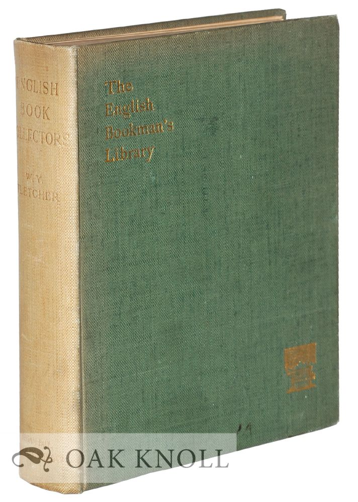 ENGLISH BOOK COLLECTORS. William Younger Fletcher.