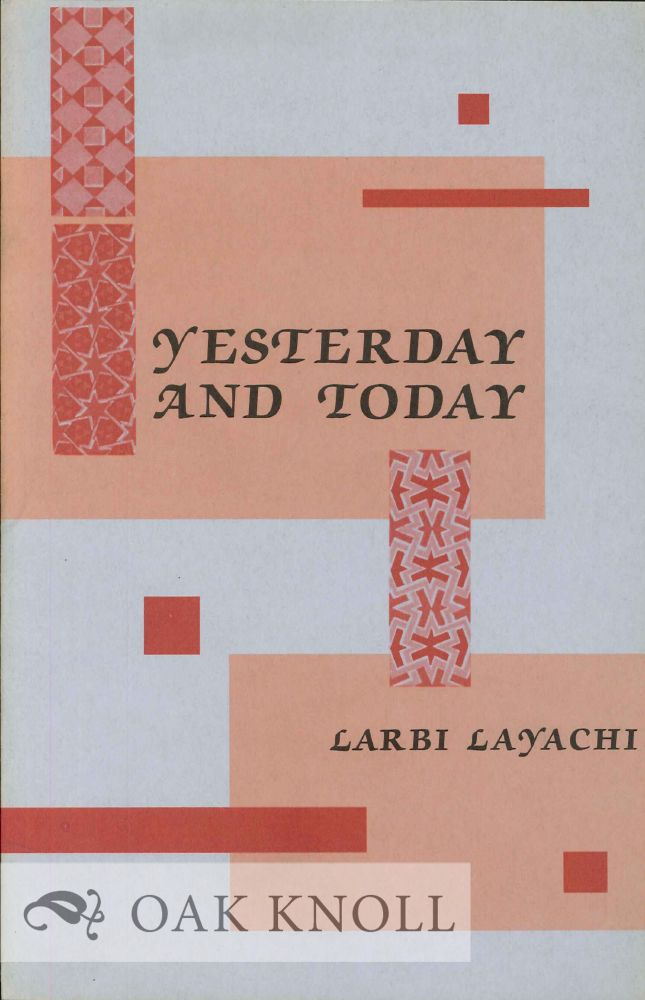 YESTERDAY AND TODAY. Larbi Layachi.